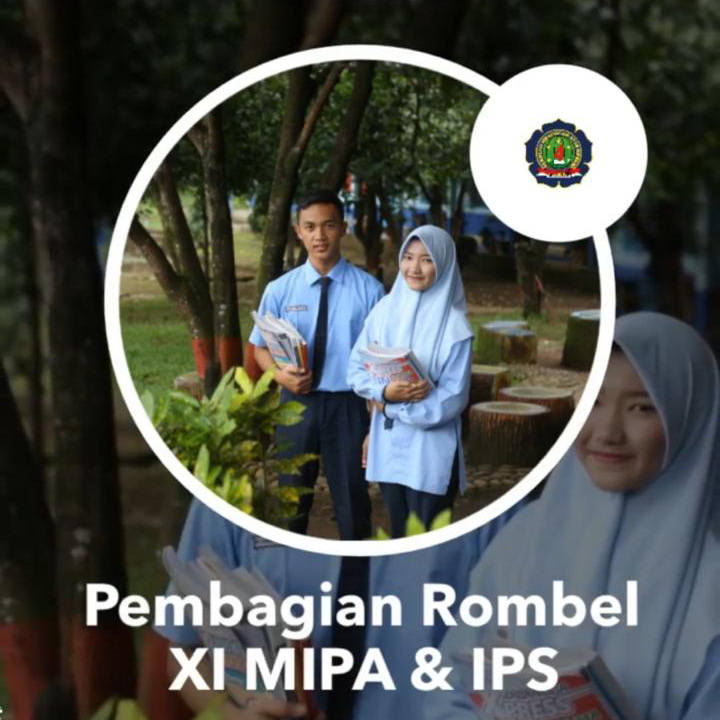 Pembagian Rombel XI MIPA dan IPS Tahun Pelajaran 2020-2021